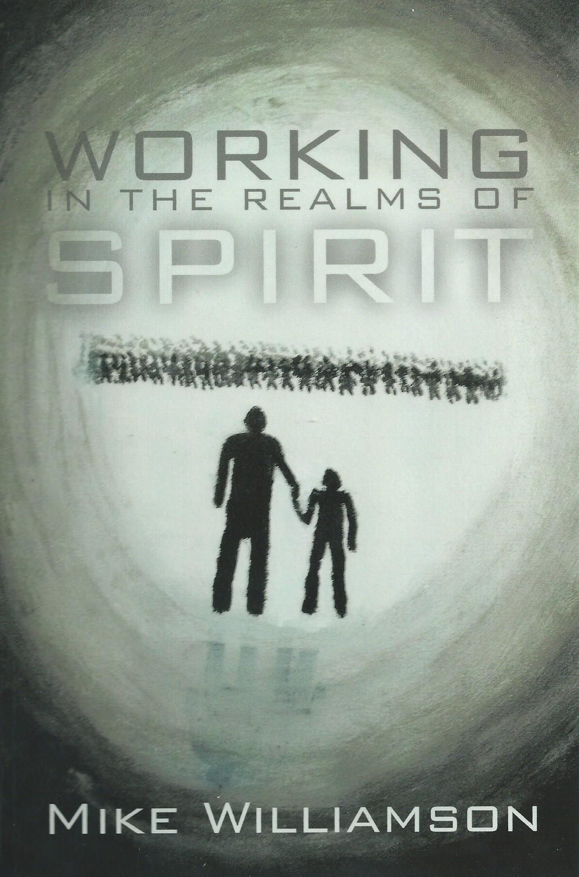 Working in the realms of the spirit